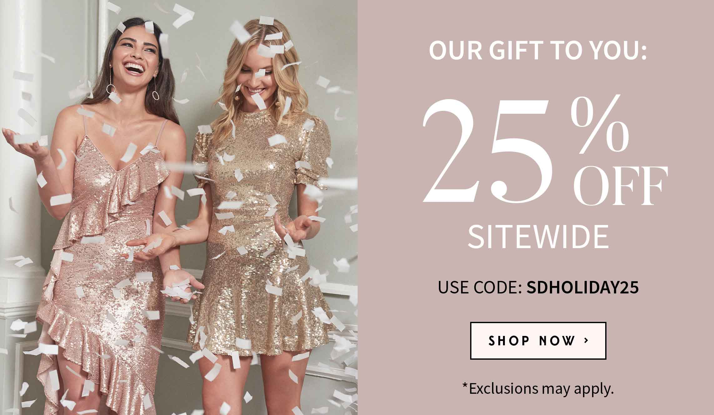 Our gift to you 25 percent off