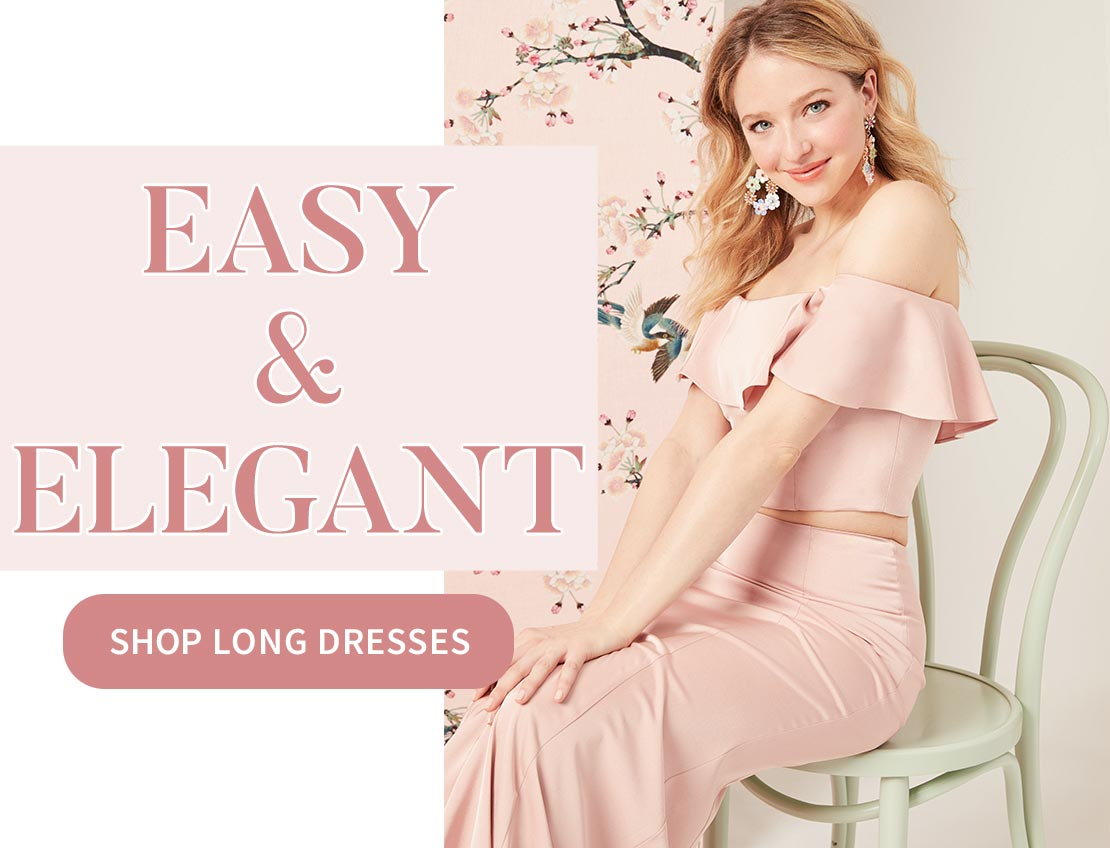 SHOP LONG DRESSES